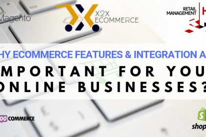 Importance of eCommerce features and integration for online businesses