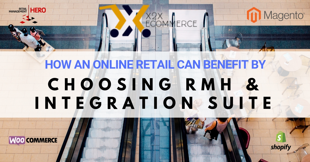 how an online retail can benefit by choosing RMH & integration suite_1