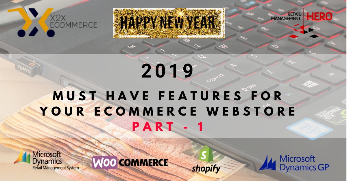2019 - Must have features for your ecommerce webstore - part 1